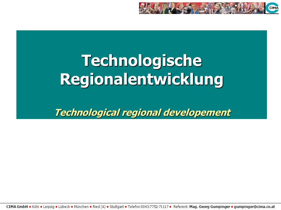 Technologische Regionalentwicklung Technological regional developement