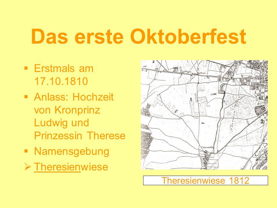 Das erste Oktoberfest Erstmals am 17.10.1810