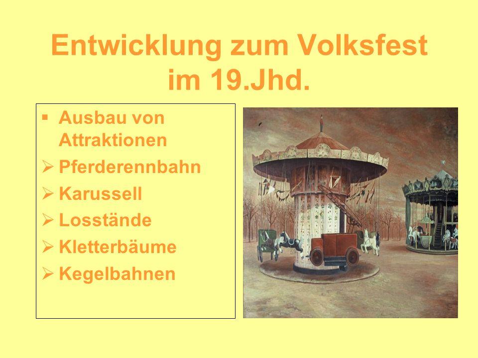 Entwicklung zum Volksfest im 19.Jhd.
