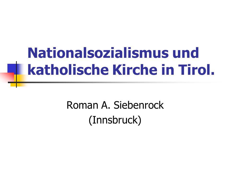 Nationalsozialismus und katholische Kirche in Tirol.