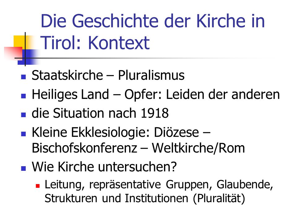 Die Geschichte der Kirche in Tirol: Kontext