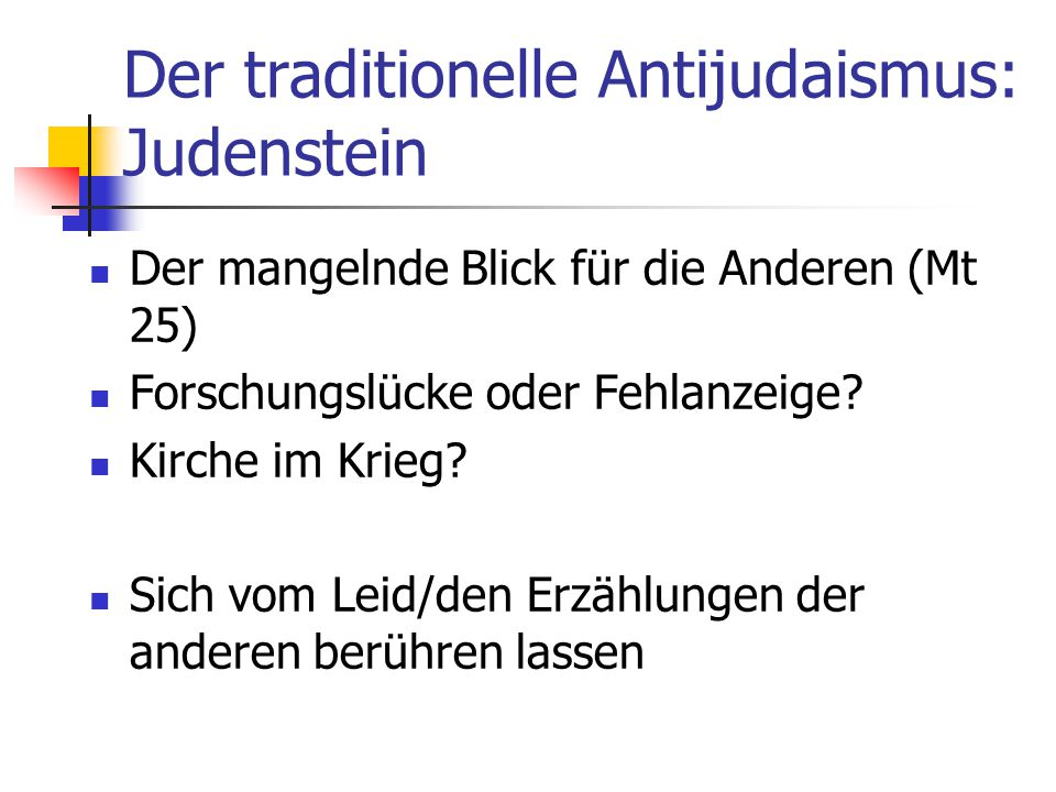 Der traditionelle Antijudaismus: Judenstein