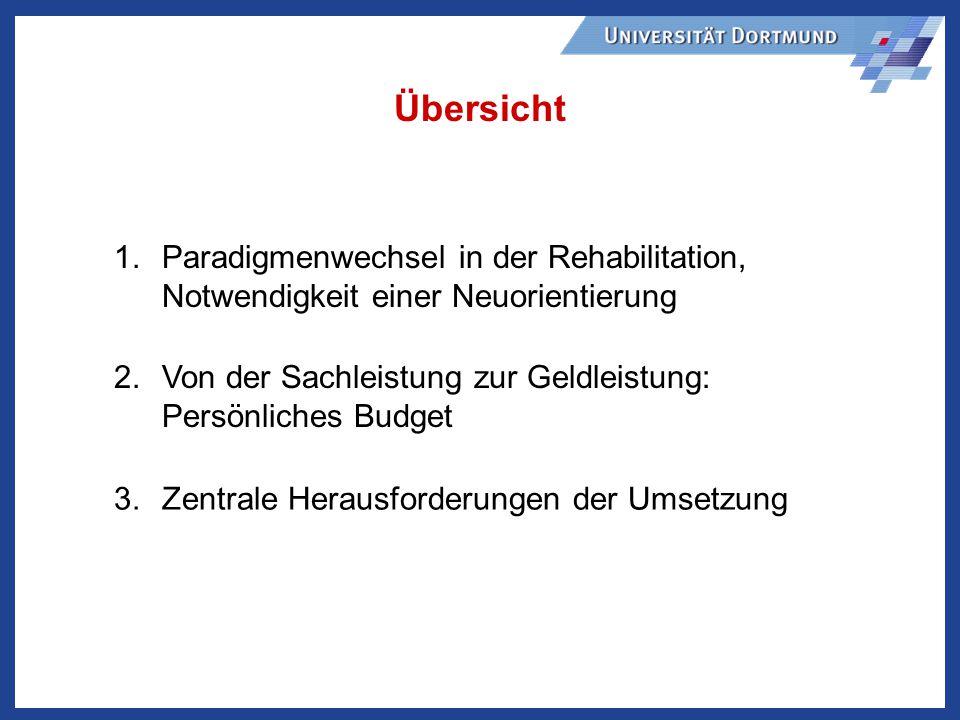 Übersicht Paradigmenwechsel in der Rehabilitation, Notwendigkeit einer Neuorientierung.