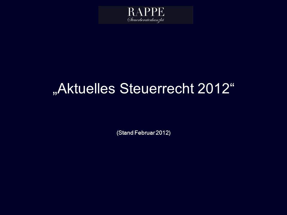 """""""Aktuelles Steuerrecht 2012 (Stand Februar 2012)"""