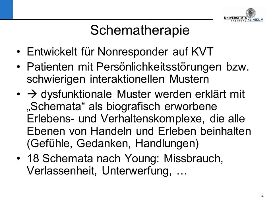 Schematherapie Entwickelt für Nonresponder auf KVT
