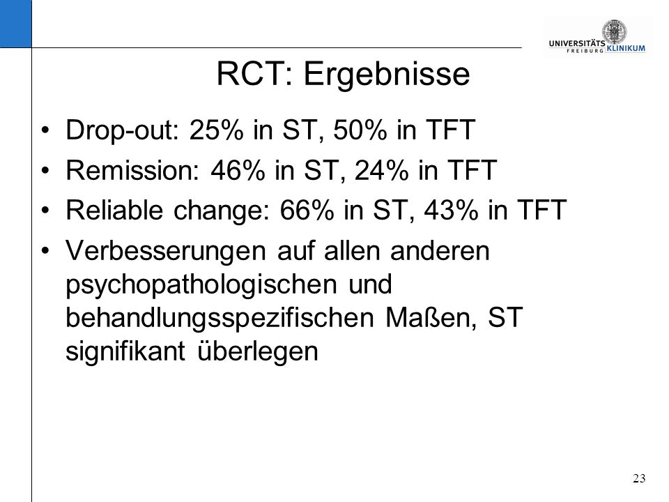 RCT: Ergebnisse Drop-out: 25% in ST, 50% in TFT