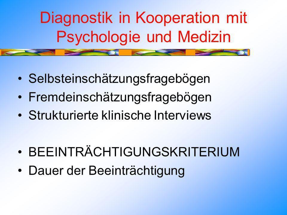 Diagnostik in Kooperation mit Psychologie und Medizin