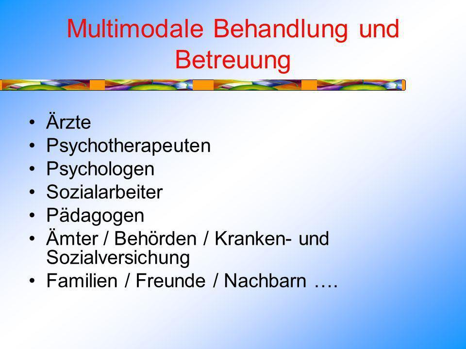 Multimodale Behandlung und Betreuung