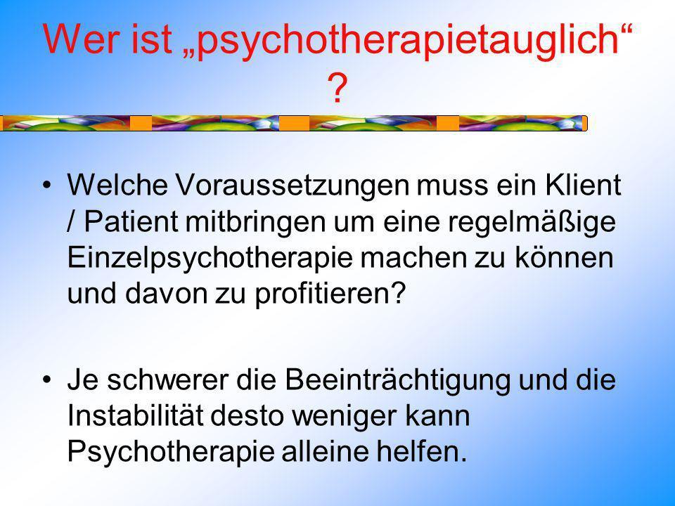 """Wer ist """"psychotherapietauglich"""