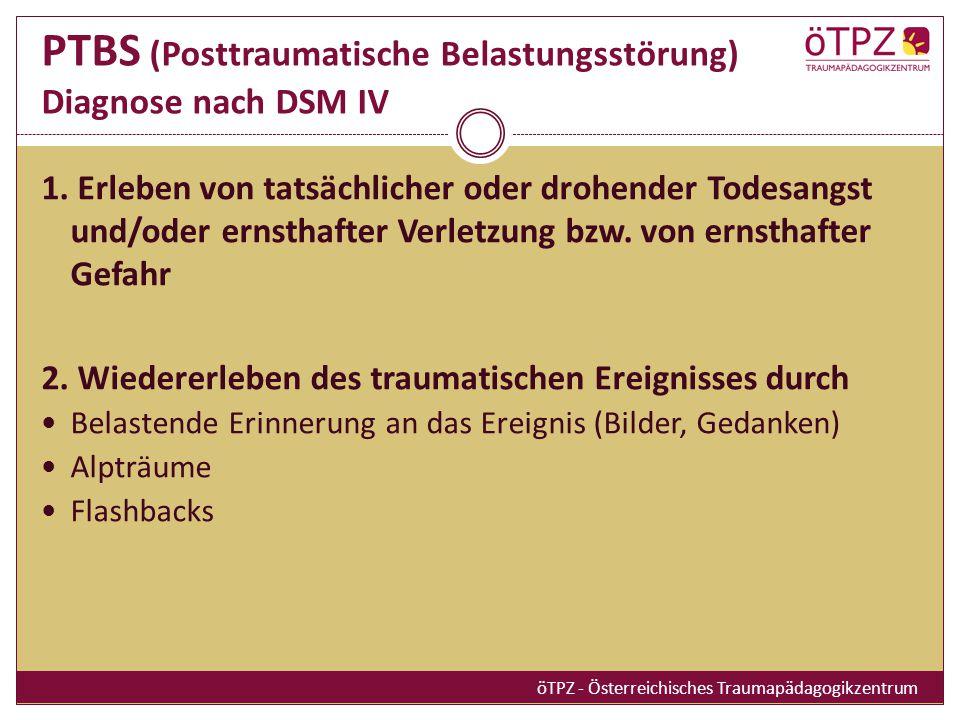 PTBS (Posttraumatische Belastungsstörung) Diagnose nach DSM IV