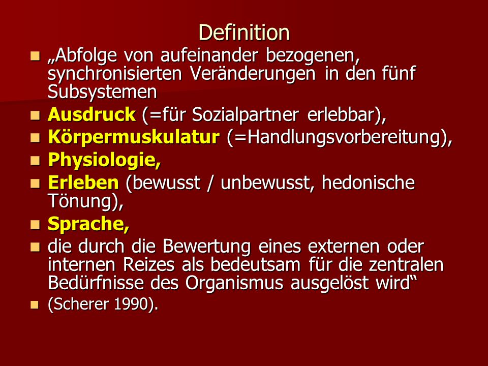 """Definition """"Abfolge von aufeinander bezogenen, synchronisierten Veränderungen in den fünf Subsystemen."""