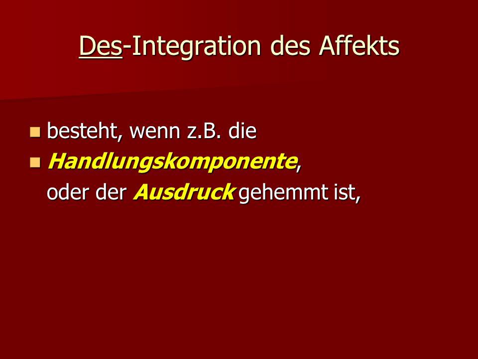 Des-Integration des Affekts
