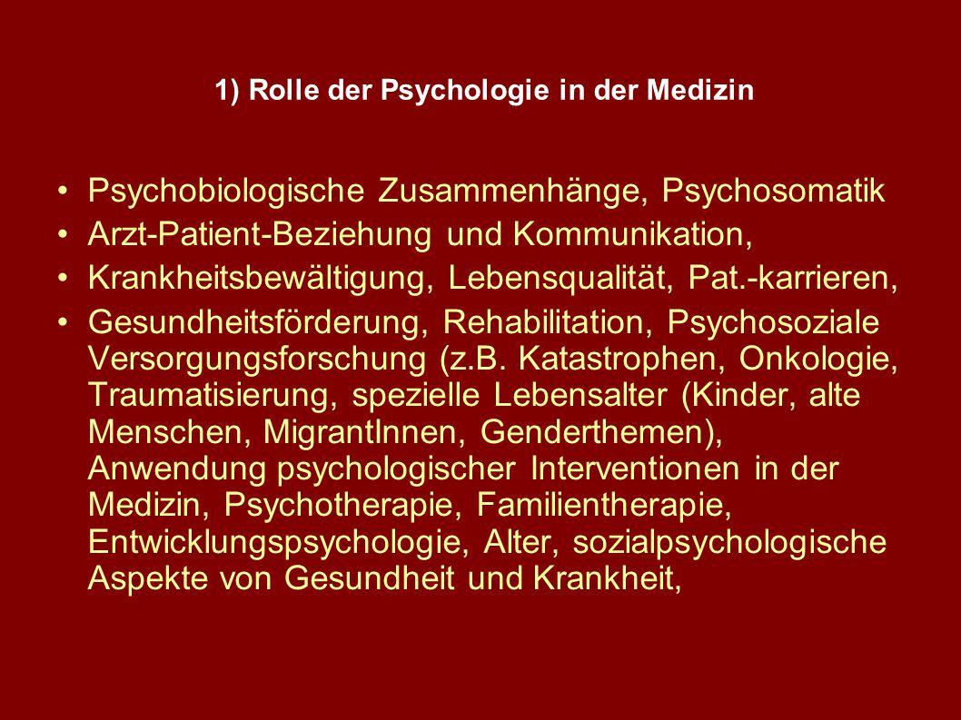 1) Rolle der Psychologie in der Medizin