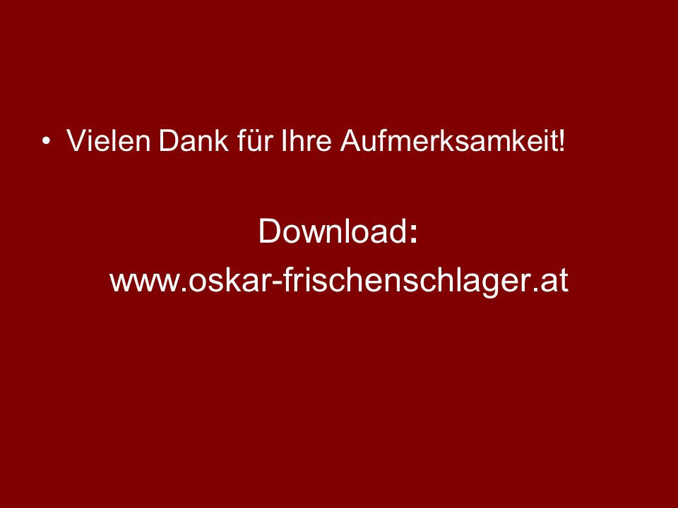 Download: www.oskar-frischenschlager.at