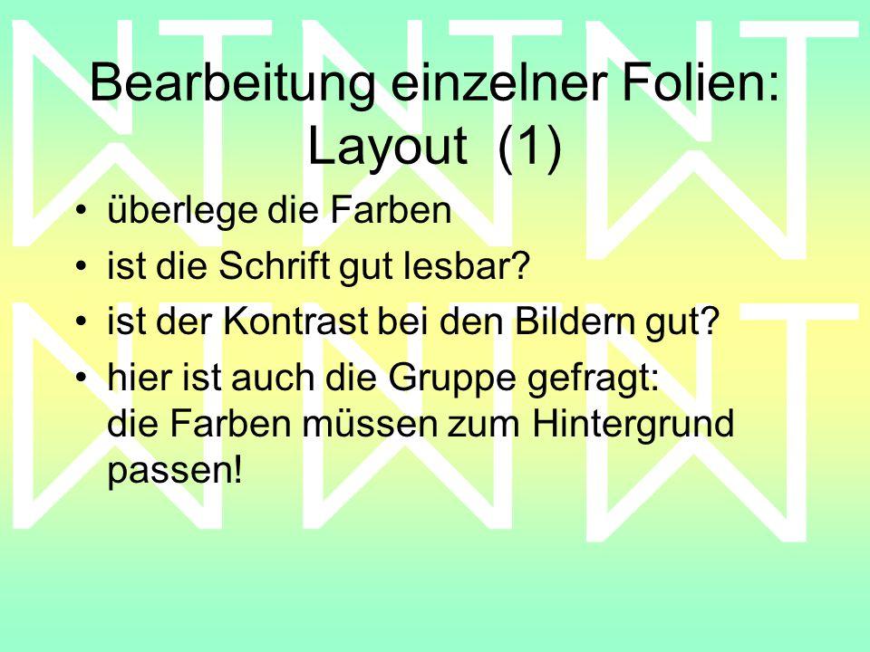 Bearbeitung einzelner Folien: Layout (1)
