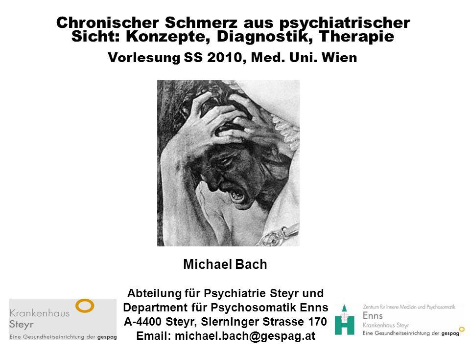 Chronischer Schmerz aus psychiatrischer Sicht: Konzepte, Diagnostik, Therapie