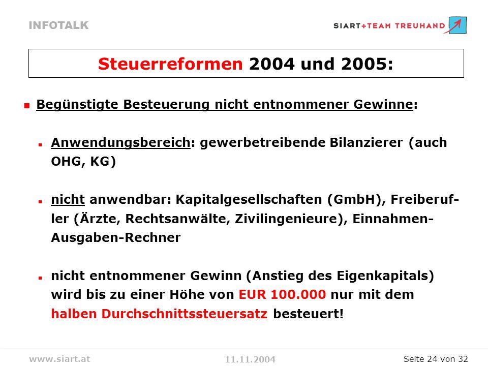 Steuerreformen 2004 und 2005: Begünstigte Besteuerung nicht entnommener Gewinne: Anwendungsbereich: gewerbetreibende Bilanzierer (auch OHG, KG)