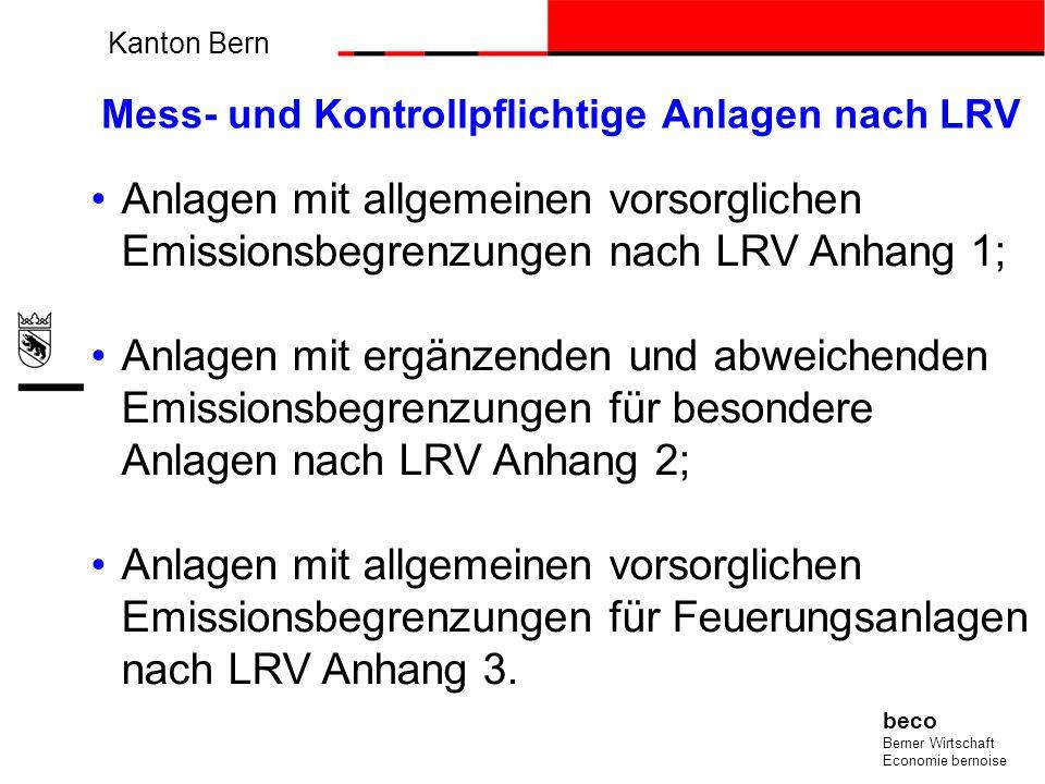 Grundsätze Sämtliche stationären Anlagen im Kanton Bern werden nach den Messempfehlungen des Bundes gemessen;