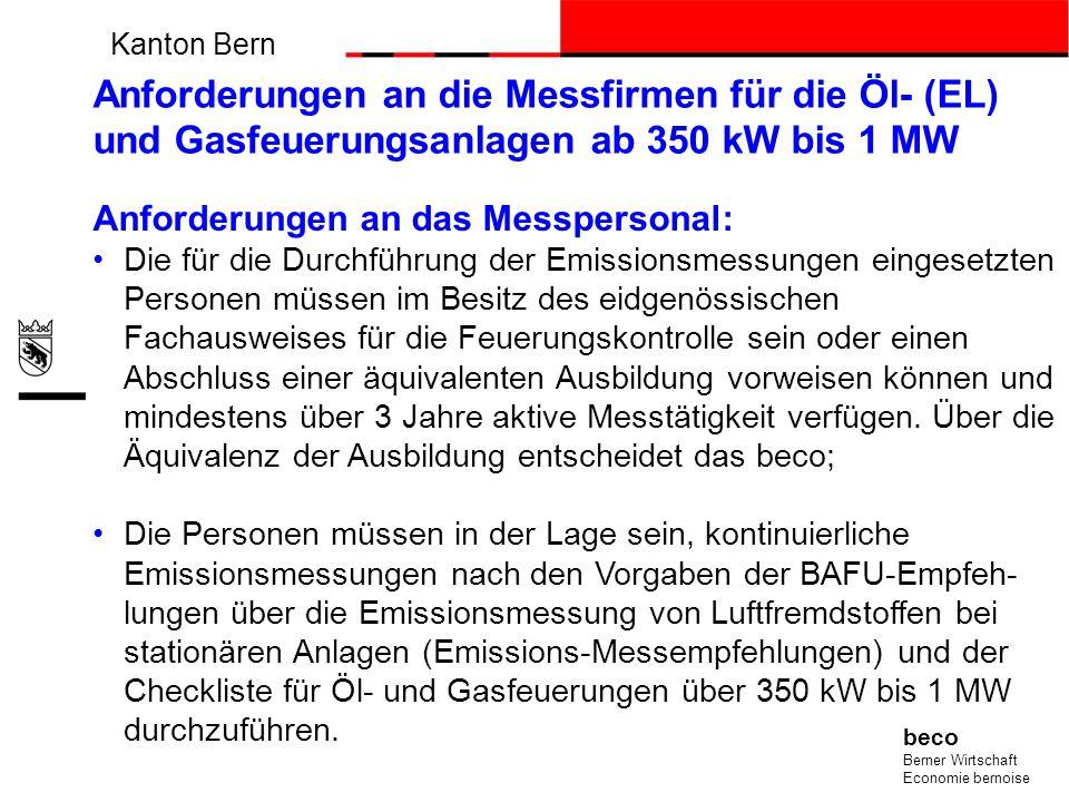 Anforderungen an die Emissionsmessungen: