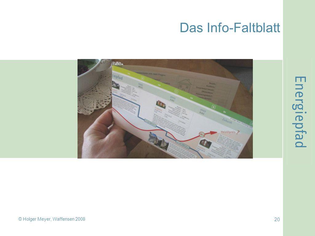 Das Info-Faltblatt © Holger Meyer, Waffensen 2008