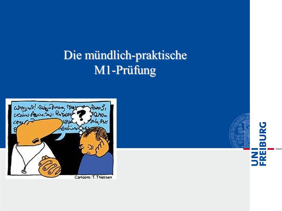 Die mündlich-praktische M1-Prüfung