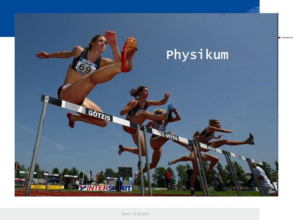 Physikum Datum: 12.05.2014