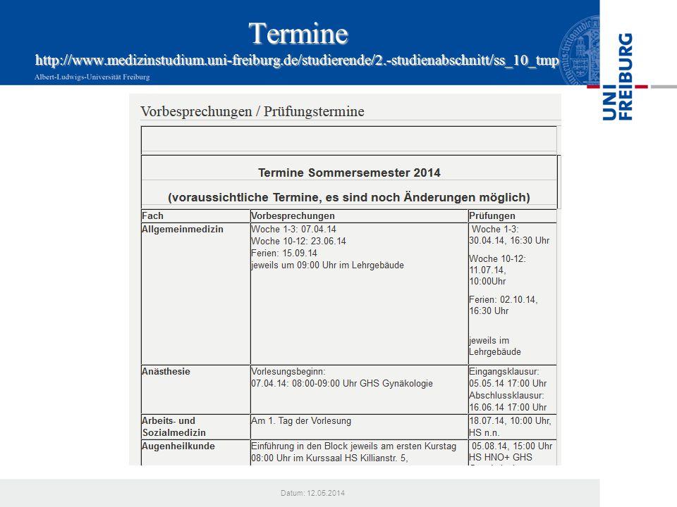 Termine http://www. medizinstudium. uni-freiburg. de/studierende/2
