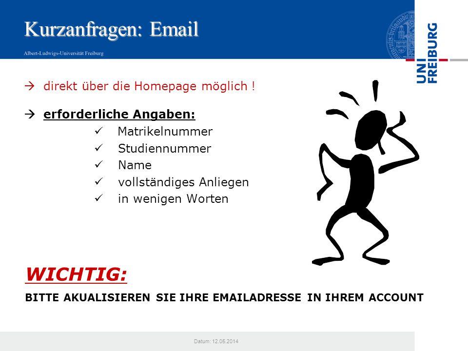 Kurzanfragen: Email WICHTIG:  direkt über die Homepage möglich !
