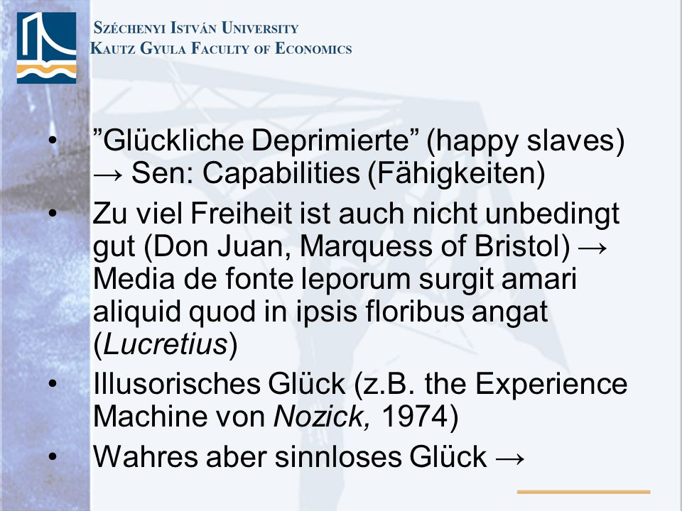 Glückliche Deprimierte (happy slaves) → Sen: Capabilities (Fähigkeiten)
