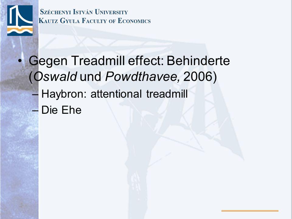 Gegen Treadmill effect: Behinderte (Oswald und Powdthavee, 2006)