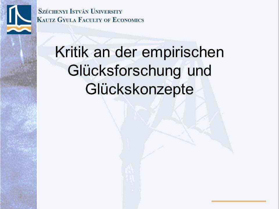 Kritik an der empirischen Glücksforschung und Glückskonzepte