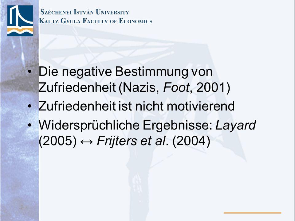 Die negative Bestimmung von Zufriedenheit (Nazis, Foot, 2001)