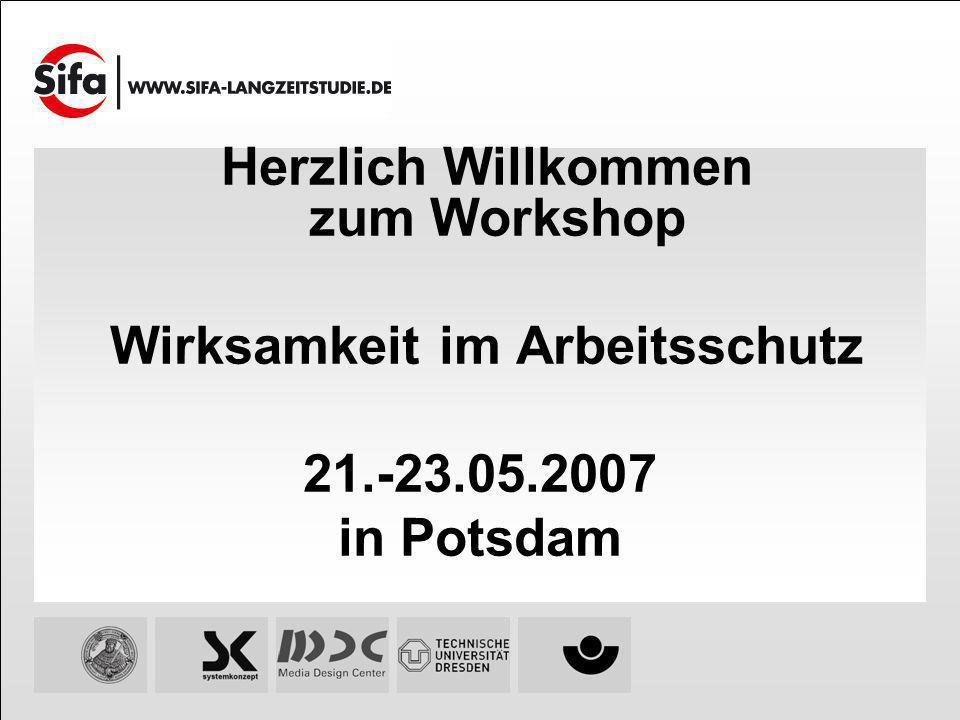 Herzlich Willkommen zum Workshop Wirksamkeit im Arbeitsschutz