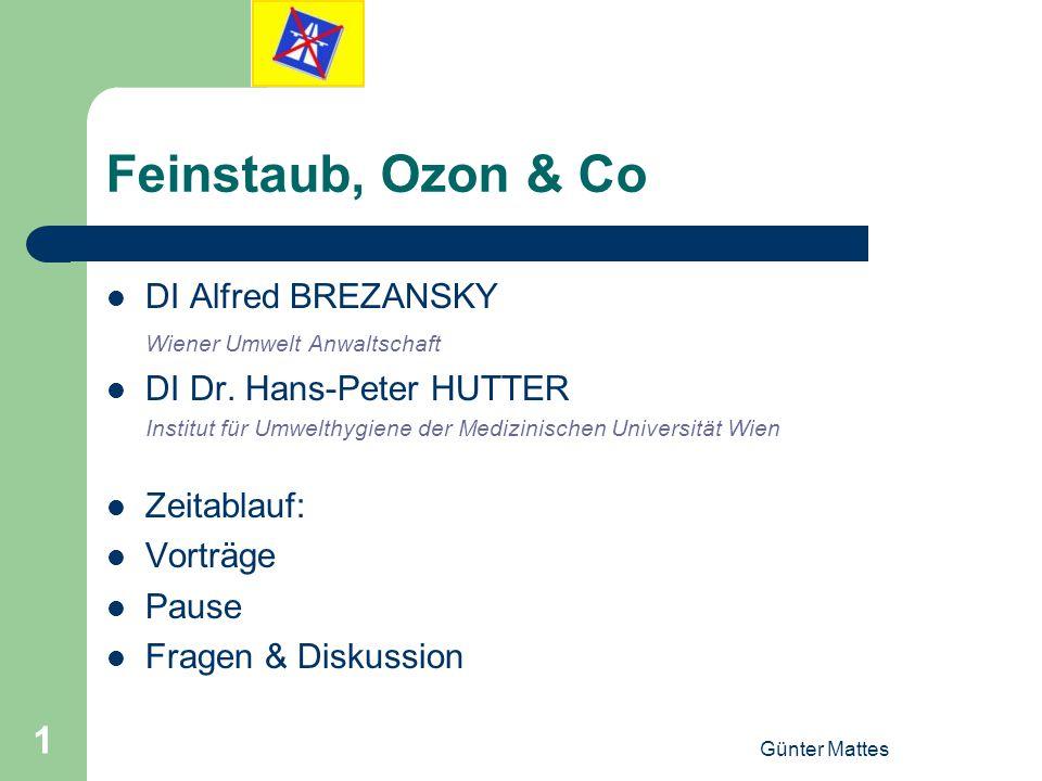 Feinstaub, Ozon & Co DI Alfred BREZANSKY DI Dr. Hans-Peter HUTTER