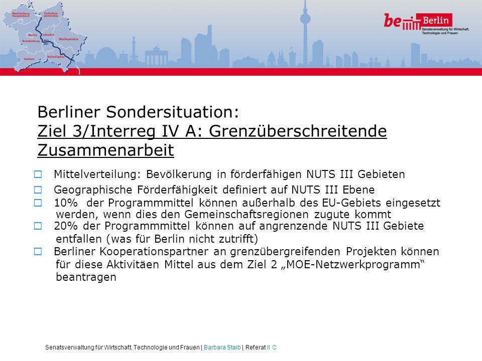 Berliner Sondersituation: Ziel 3/Interreg IV A: Grenzüberschreitende Zusammenarbeit
