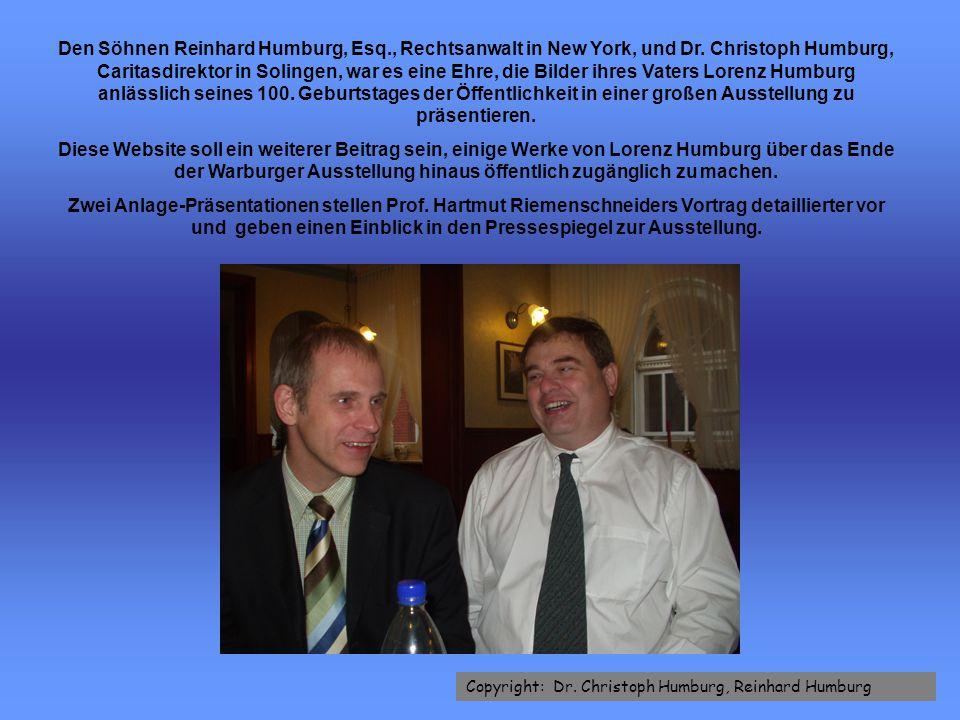 Den Söhnen Reinhard Humburg, Esq. , Rechtsanwalt in New York, und Dr