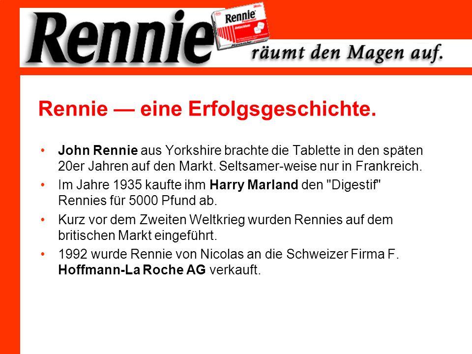 Rennie — eine Erfolgsgeschichte.