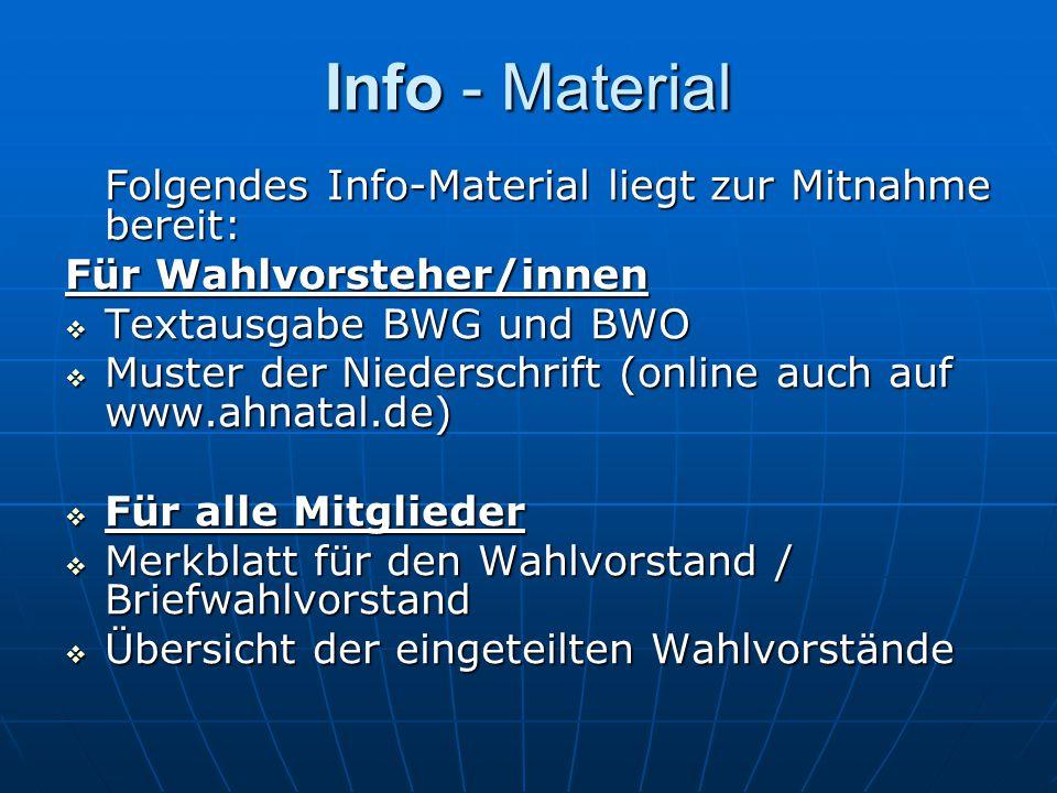 Info - Material Folgendes Info-Material liegt zur Mitnahme bereit: