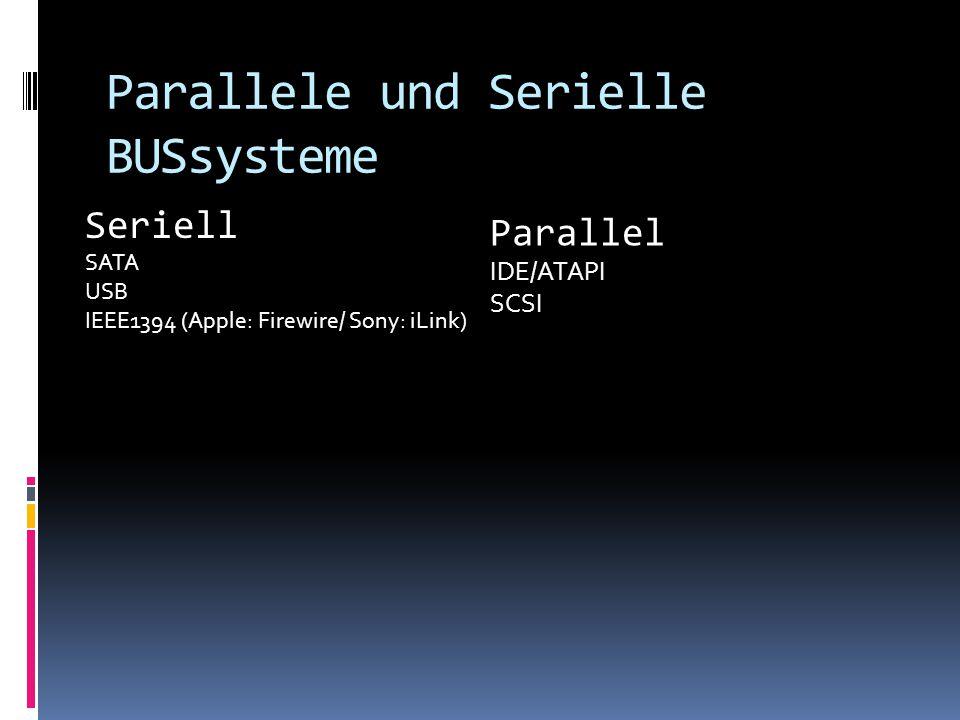 Parallele und Serielle BUSsysteme