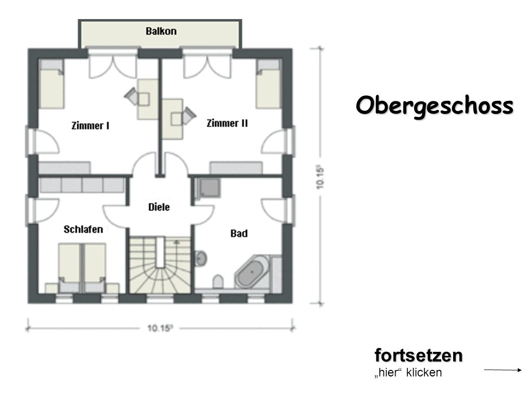 "Obergeschoss fortsetzen ""hier klicken"