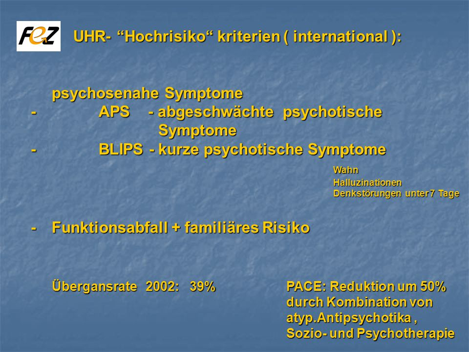 UHR- Hochrisiko kriterien ( international ):
