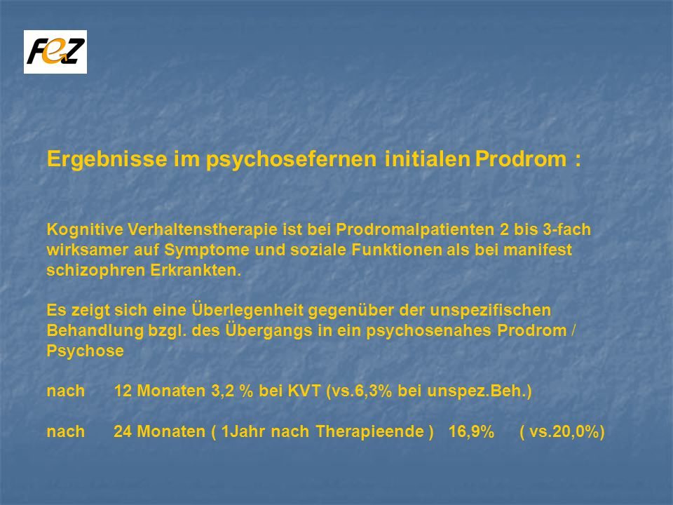 Ergebnisse im psychosefernen initialen Prodrom :