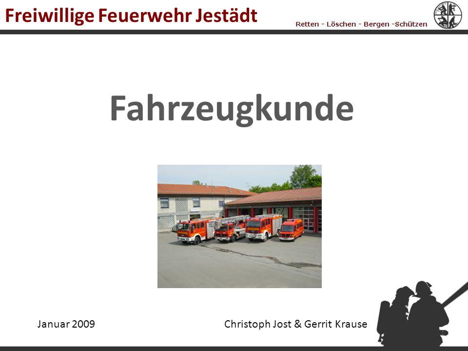 Fahrzeugkunde Freiwillige Feuerwehr Jestädt Januar 2009