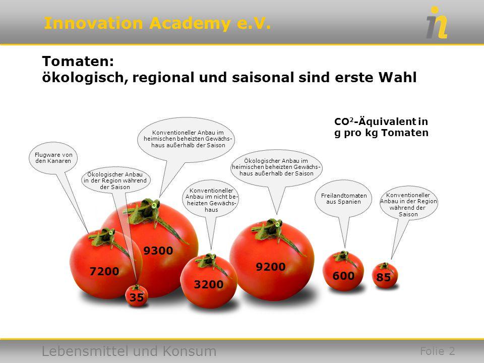 Tomaten: ökologisch, regional und saisonal sind erste Wahl