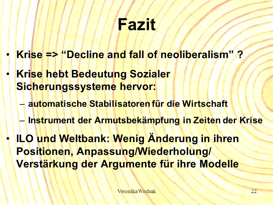 Fazit Krise => Decline and fall of neoliberalism