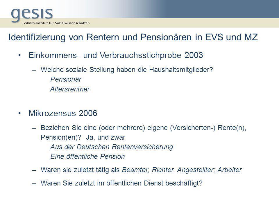 Identifizierung von Rentern und Pensionären in EVS und MZ