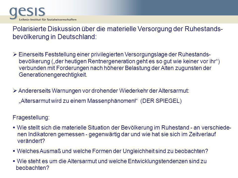Polarisierte Diskussion über die materielle Versorgung der Ruhestands-bevölkerung in Deutschland: