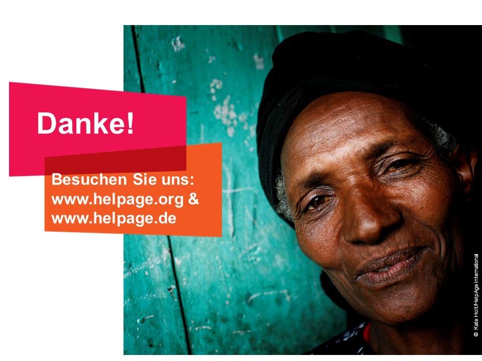 Danke! Besuchen Sie uns: www.helpage.org & www.helpage.de