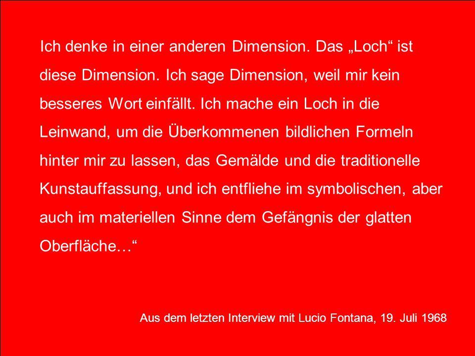 """Ich denke in einer anderen Dimension. Das """"Loch ist diese Dimension"""
