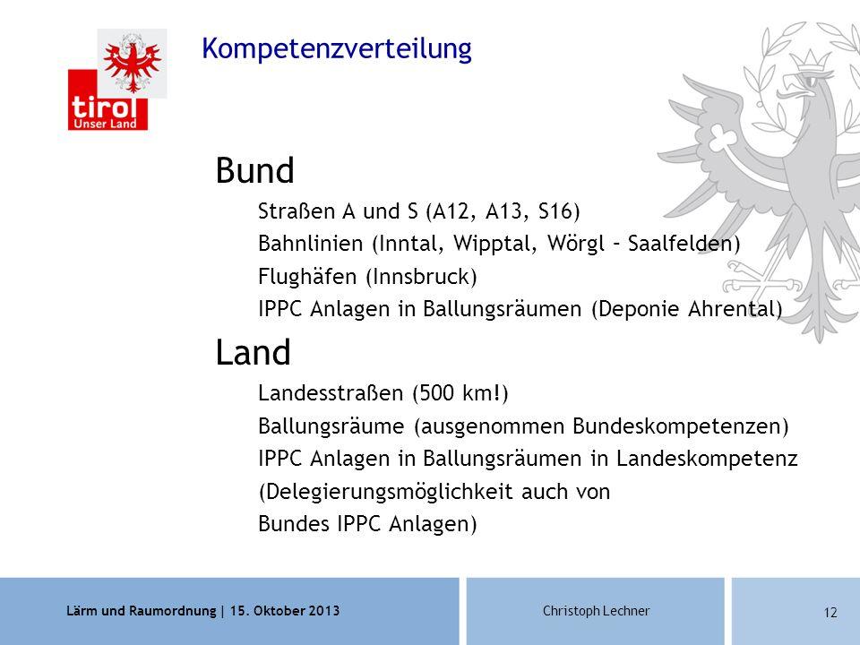 Bund Land Kompetenzverteilung Straßen A und S (A12, A13, S16)